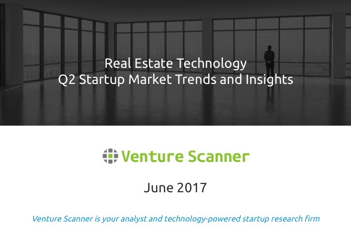 Real Estate Tech Q2 2017 Market Report