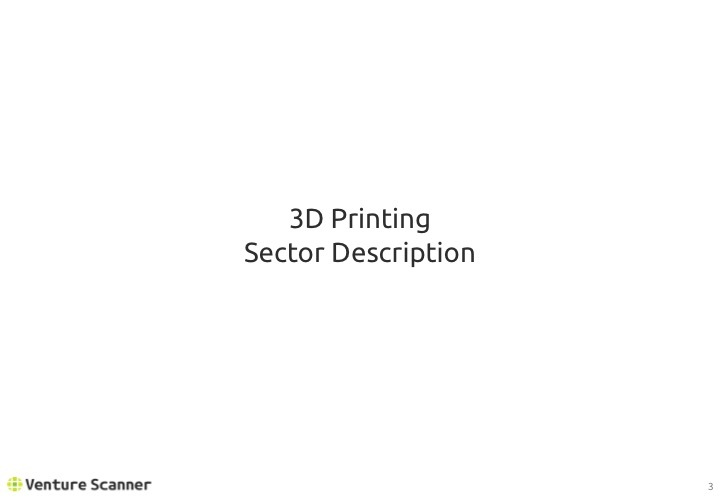 3D Printing Q2 2017 Sector Description